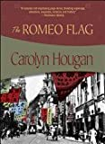 img - for The Romeo Flag book / textbook / text book