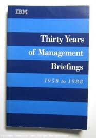 Thirty Years of Management Briefings, 1958 to 1988