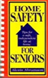 Home Safety for Seniors, Alexis Abramson, 0965691802