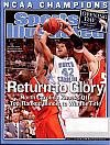 img - for Sports Illustrated Magazine April 11, 2005 (Return to Glory North Carolina Knocks Off Top-Ranked Illinois to Win the Title!) book / textbook / text book