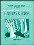 Intermediate Algebra : Functions and Graphs, 1E, McKeague, Charles P., 0030181690