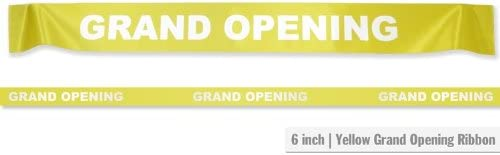 """6/"""" Wide Yellow GRAND OPENING Ribbon for Ceremonial Ribbon Cutting Ceremony 5 Yds"""