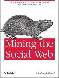 Read Online Mining the Social Web 1st (first) edition Text Only PDF