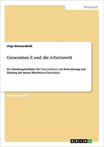 Generation Z Literaturliste 2018 - Generation Z und die Arbeitswelt