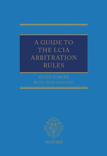 A Guide to the LCIA Arbitration Rules Pdf