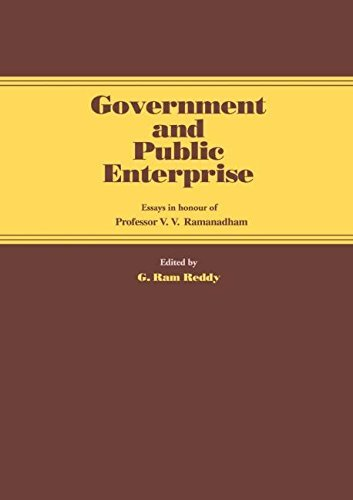 Government and Public Enterprise: Essays in Honour of Professor V.V. Ramanadham: Essays in Honour of V.V.Ramanadham by G. Ram Reddy (1983-12-31)