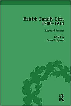 British Family Life, 1780-1914, Volume 4
