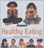img - for Healthy Eating (Healthy Kids) book / textbook / text book