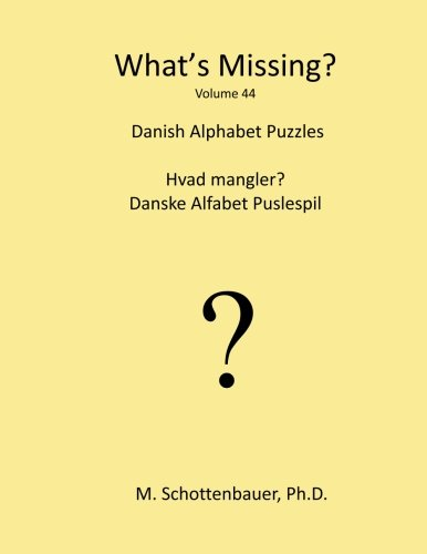 What's Missing?: Danish Alphabet Puzzles (Danish Edition) ()
