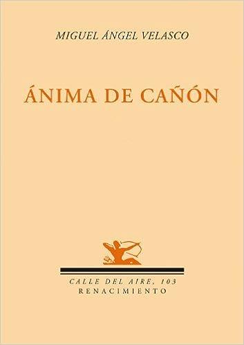 Anima De Ca・on por Miguel Ángel Velasco epub