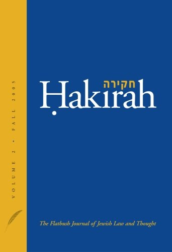 Hakirah: The Flatbush Journal of Jewish Law and Thought (Volume 2)