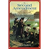 The Second Amendment 1st (first) edition Text Only