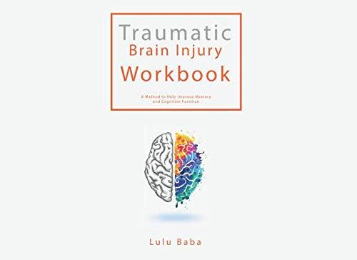 - Traumatic Brain Injury Workbook: Lulu Baba, Traumatic Brain Injury Workbook, Improve Memory Book, Improve Cognitive Function Book, TBI Workbook, Brain Injury Book,