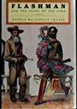 Flashman and the Angel of the Lord, George MacDonald Fraser, 0679441727