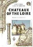 Chateaux of the Loire, Marcus Binney, 0877018510
