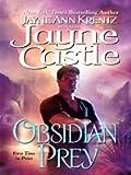 Obsidian Prey, Jayne Castle, 1410419347
