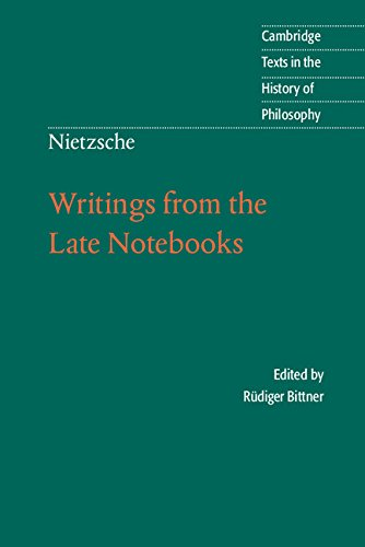 Download Nietzsche: Writings from the Late Notebooks (Cambridge Texts in the History of Philosophy) pdf epub