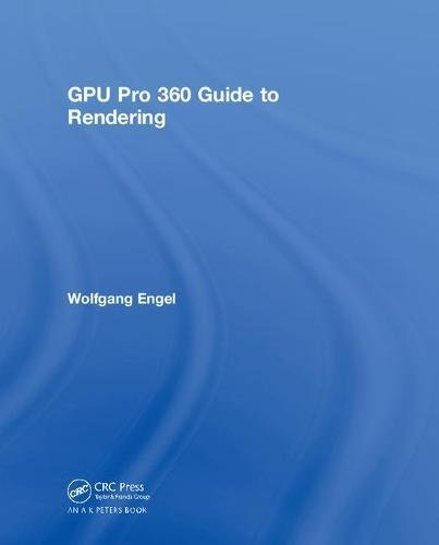 GPU Pro 360 Guide to Rendering
