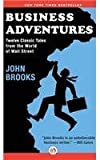 Business Adventures by Brooks, John (2014) Hardcover
