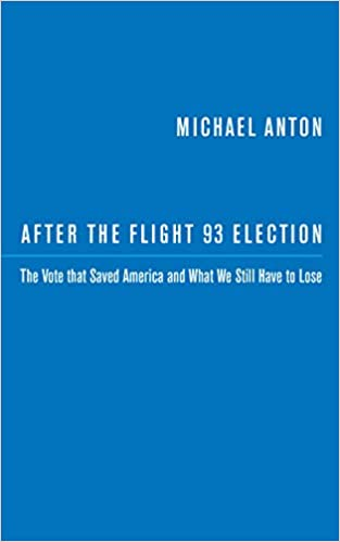 Examples Of A Thesis Statement In An Essay After The Flight  Election The Vote That Saved America And What We Still  Have To Lose Michael Anton  Amazoncom Books Descriptive Essay Topics For High School Students also Hiring A Freelance Writer After The Flight  Election The Vote That Saved America And What  Essays Topics For High School Students