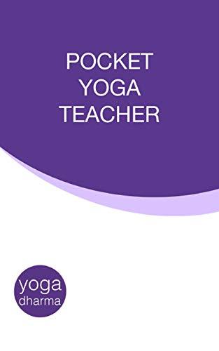 Amazon.com: Pocket Yoga Teacher: Ashtanga Vinyasa Teaching ...