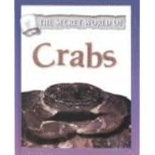 The Secret World of Crabs