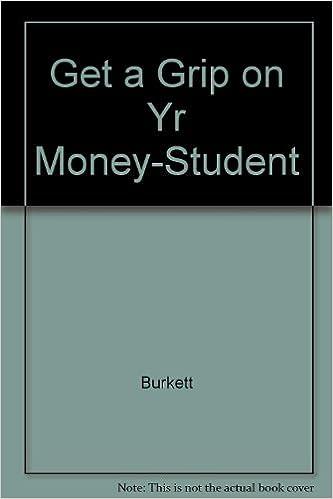 Téléchargez des livres d'anglais gratuits Get a Grip on Yr Money-Student DJVU 1564270718