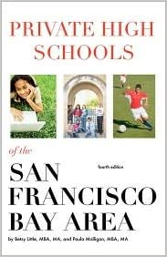 Book Private High Schools of the San Francisco Bay Area 4th (fourth) edition Text Only