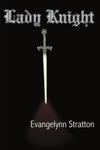 Read Lady Knight By Evangelynn Stratton