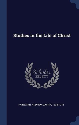 Studies in the Life of Christ pdf epub