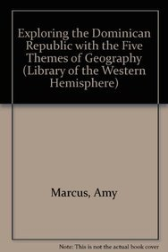 Download Exploring the Dominican Republic with the Five Themes of Geography (Library of the Western Hemisphere) ebook