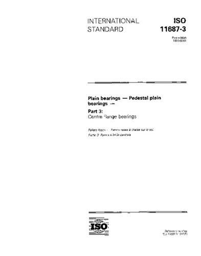 ISO 11687-3:1995, Plain bearings - Pedestal plain bearings - Part 3: Centre flange bearings ()