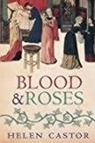 Front cover for the book Blood and roses : the Paston family in the fifteenth century by Helen Castor