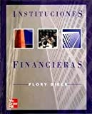 img - for Instituciones Financieras. El Precio Es En Dolares book / textbook / text book