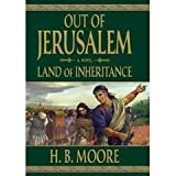 Land of Inheritance : A Novel, Moore, H. B., 1598113976