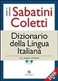 Il Sabatini Coletti dizionario della lingua italiana 2008. Con CD-ROM