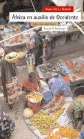 África en auxilio de Occidente: Saber vivir, saber hacer (Antrazyt) por Anne-Cécile Robert