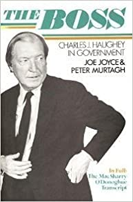 Book The Boss: Charles J.Haughey in Government by Joe Joyce (1983-12-27)