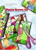 Plants Grown Up, Pamela R. Forster, 1891206109
