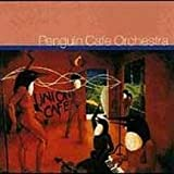 Union Cafe by Penguin Cafe Orchestra