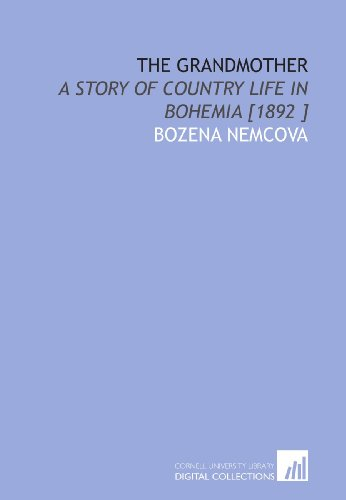 the-grandmother-a-story-of-country-life-in-bohemia-1892-