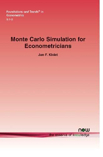 Monte Carlo Simulation for Econometricians (Foundations and Trends(r) in Econometrics)