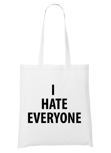 I Hate Everyone Bag White