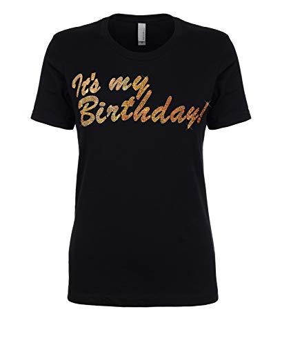 Womens Sparkling Birthday T-Shirt Best It's My Birthday Shirt for Mom, Grandma or Friend (X-Large) Black -