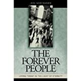 The Forever People, Joel Nederhood, 087552382X
