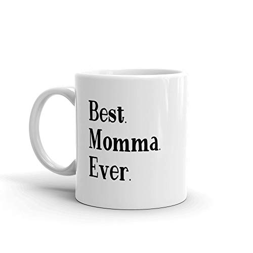 Best Momma Ever MUG v1, Mom Gift Idea, first time mommy, pregnancy reveal, announcement, mother to be, new mama gifts (Best Your Momma Joke Ever)