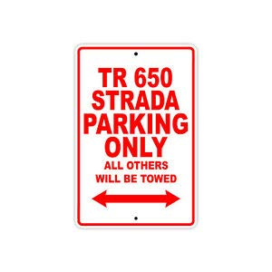 KARPP Husqvarna TR 650 Strada Parking Only Towed Motorcycle Bike Aluminum Sign 8 in x 12 in Business, Nostalgic, Retro, Vintage and Funny Signs