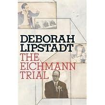 The Eichmann Trial (Jewish Encounters) [Hardcover]