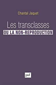 Les transclasses ou la non-reproduction par Jaquet