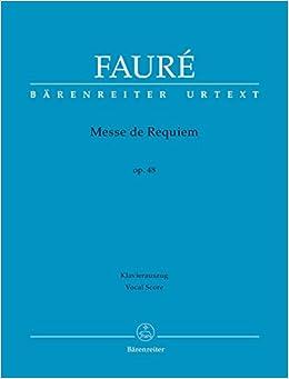 フォーレ:レクイエム Op.48(S,A,T,B)(ラテン語)/Stahl/Stegemann編/ベーレンライター社/合唱作品
